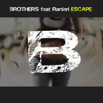BROTHERS feat. RANIERI - Escape